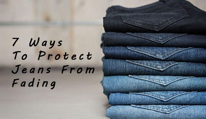 7 Ways to Protect Jeans From Fading