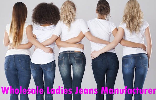Wholesale Ladies Jeans Manufacturer
